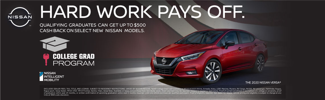 College Grad Program - Qualifying graduates can get up to $500 cash back on select new Nissan models